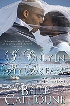 If Only in My Dreams (Seven Brides Seven Brothers, Book 5)