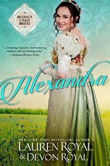 Alexandra (Regency Chase Brides, Book 1)