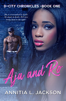 Aja and Ro (D-City Chronicles, Book 1)