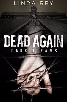 Dead Again – Dark Dreams: (The Dead Again Series, Book 1)