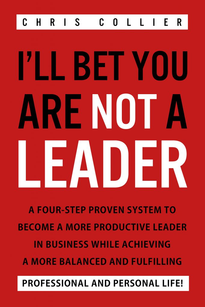 I'll Bet You Are NOT A Leader