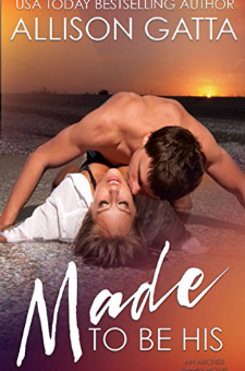 Made to be His (The Archer Family, Book 1)