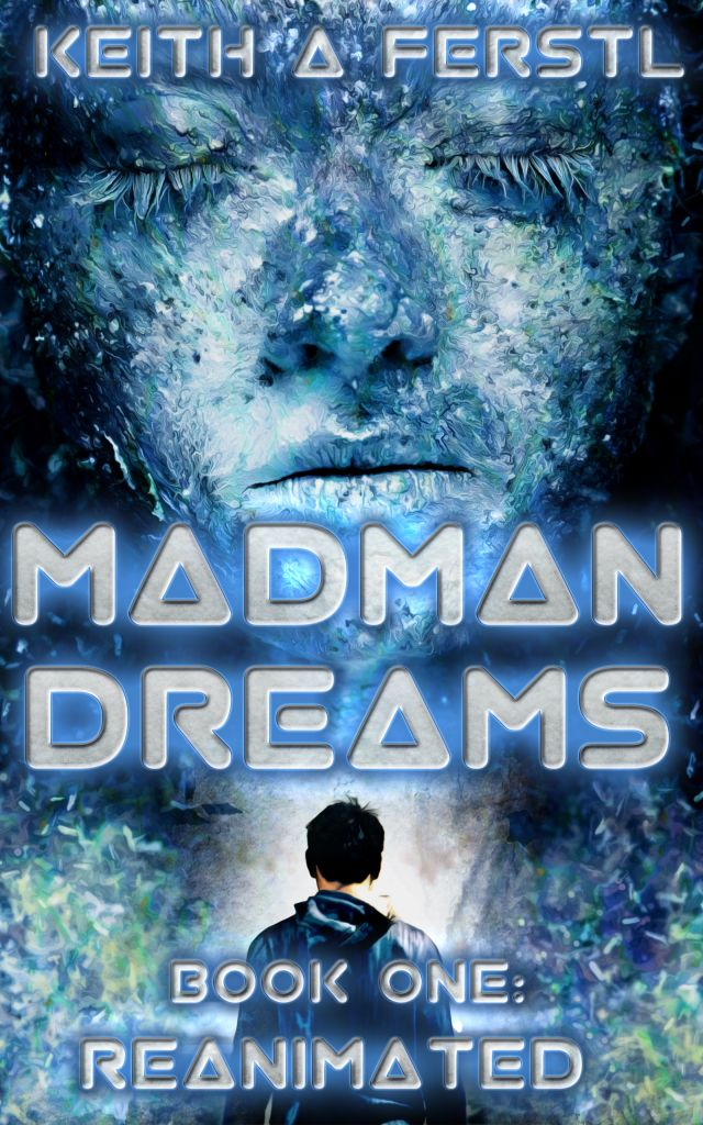 Madman Dreams (Reanimated, Book 1)