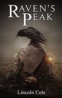 Raven's Peak (World on Fire, Book 1)