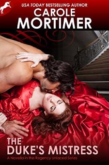 The Duke's Mistress (Regency Unlaced, Book 1)