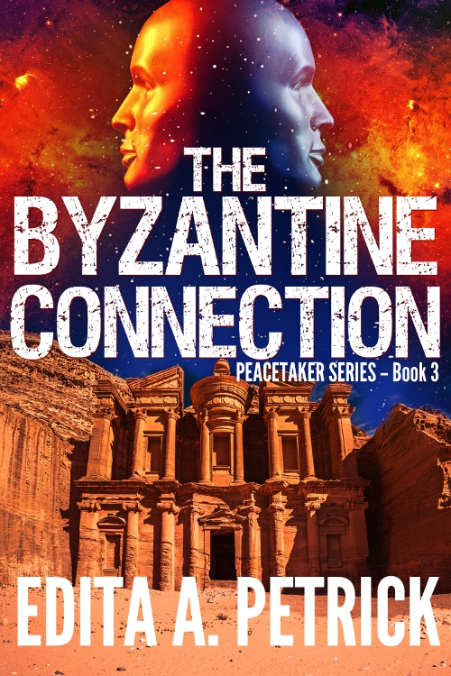 The Byzantine Connection (The Peacetaker Series, Book 3)