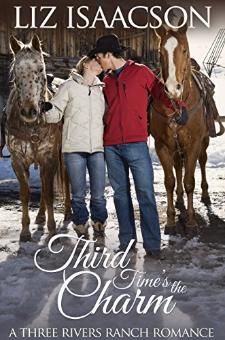 Third Time's the Charm (Three Rivers Ranch Romance, Book 2)