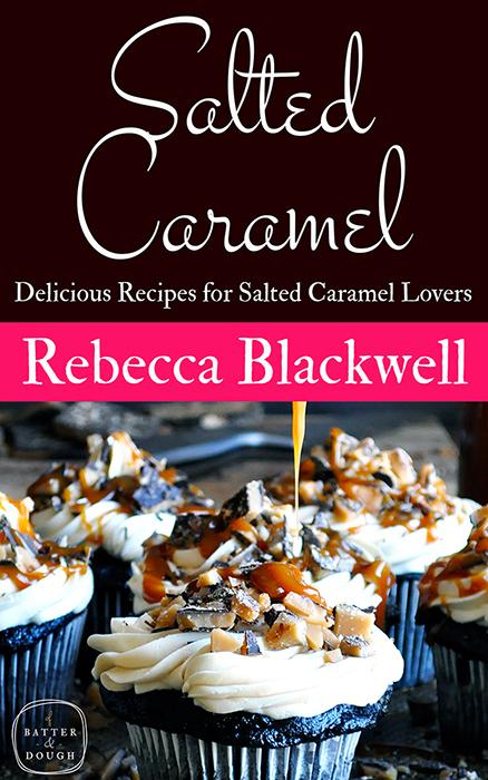The Salted Caramel Cookbook