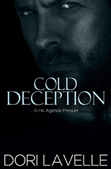 Cold Deception (Prequel to the His Agenda Series, Book 4)