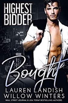 Bought (Highest Bidder, Book 1)