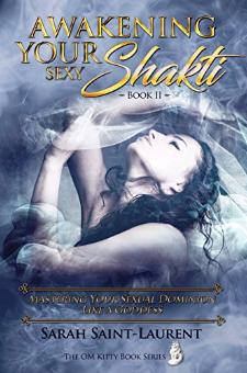 Awakening Your Sexy Shakti