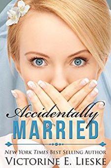 Accidentally Married (The Married Series, Book 1)