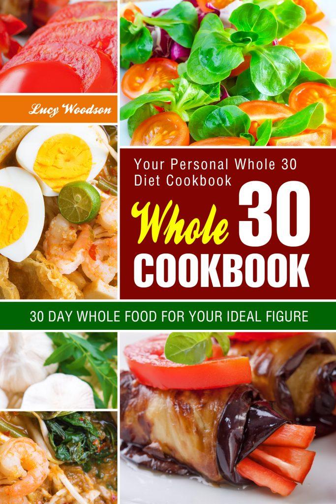Whole 30 Cookbook
