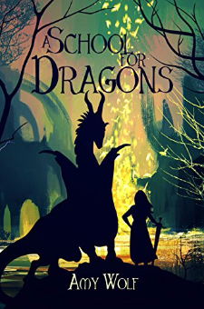 A School for Dragons (Book 1)