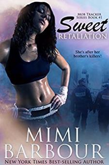 Sweet Retaliation (Mob Tracker Series, Book 1)