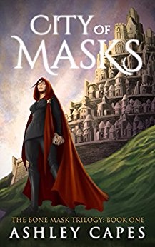 City of Masks (The Bone Mask Trilogy, Book 1)