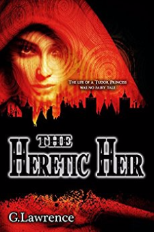 The Heretic Heir (The Elizabeth of England Chronicles, Book 2)