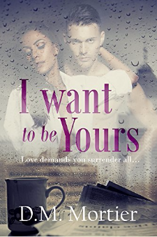 I Want to Be Yours (British Billionaires, Book 1)