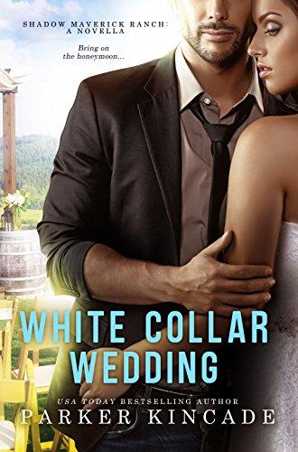 White Collar Wedding (Book 4)