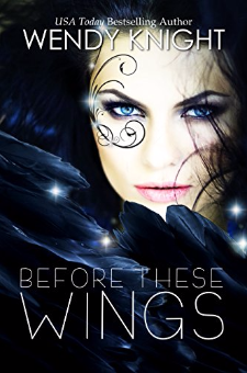 Before These Wings (Book 1)