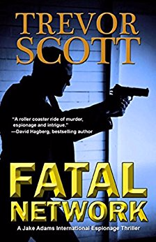 Fatal Network (Jake Adams, Book 1)
