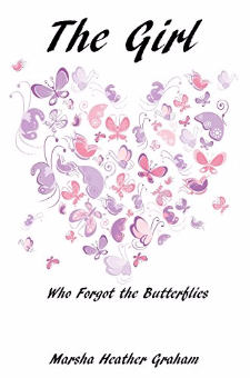 The Girl Who Forgot the Butterflies