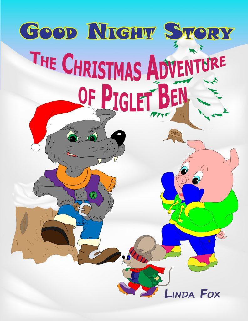 Christmas Adventure of Piglet Ben