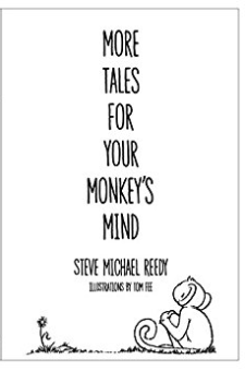 More Tales for Your Monkey's Mind