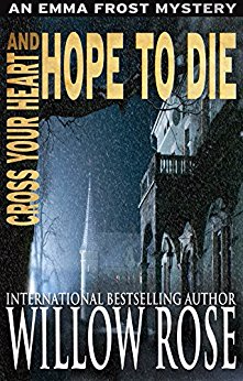 Cross Your Heart and Hope to Die (Emma Frost, Book 4)