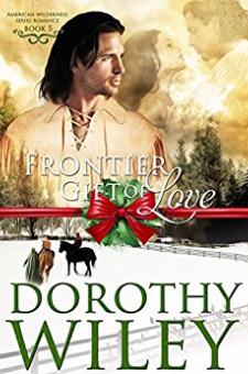 Frontier Gift of Love (American Wilderness, Book 5)