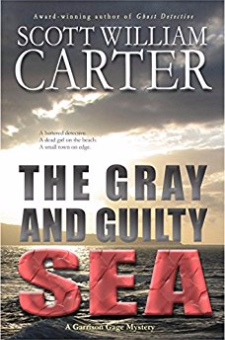 The Gray and Guilty Sea (Garrison Gage Series, Book 1)