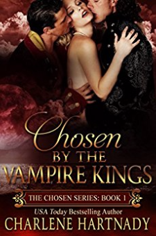 Chosen by the Vampire Kings (Book 1)