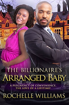The Billionaire's Arranged Baby (Book 1)