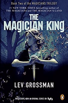 The Magician King (The Magicians, Book 2)
