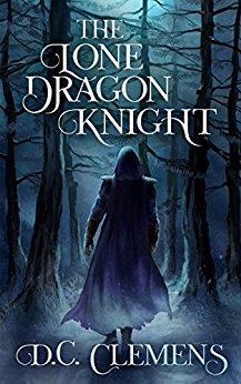 The Lone Dragon Knight (Book 1)
