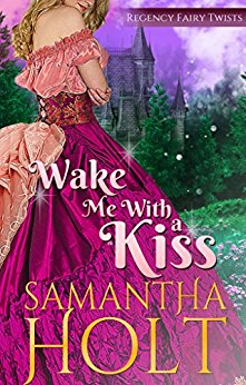 Wake Me With a Kiss (Book 1)