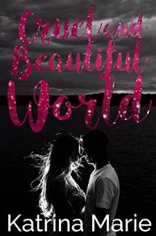 Cruel and Beautiful World (Book 2)