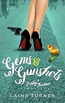 Gems & Gunshots (Book 4)