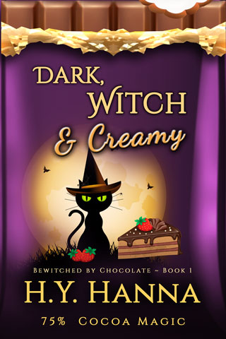 Dark, Witch & Creamy (Bewitched By Chocolate, Book 1)
