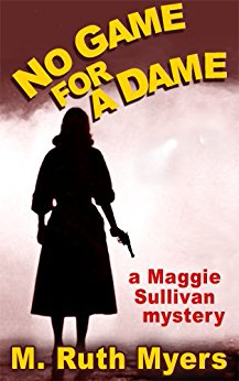 No Game for a Dame (Maggie Sullivan Mysteries, Book 1)