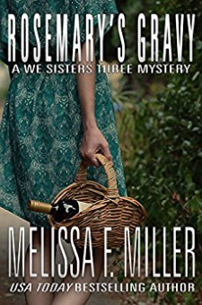 Rosemary's Gravy (A We Sisters Three Mystery, Book 1)