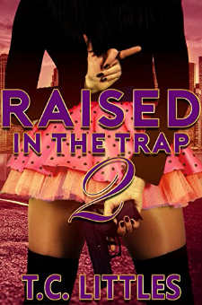 Raised in the Trap