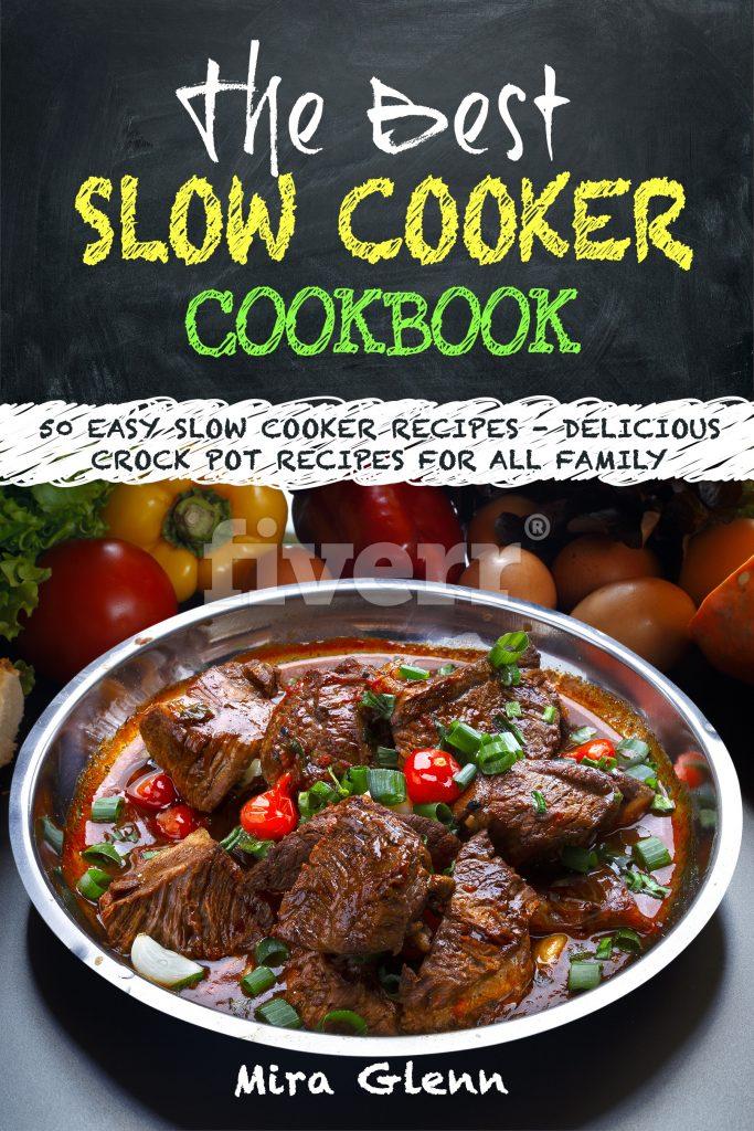 The Best Slow Cooker Cookbook
