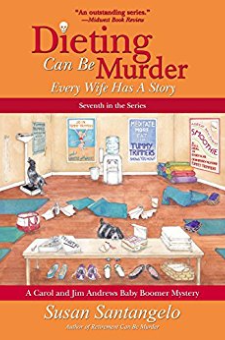 Dieting Can Be Murder (A Baby Boomer Mystery, Book 7)