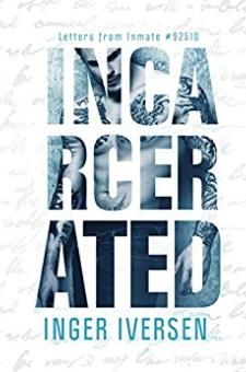 Incarcerated (Katie and Logan)
