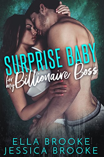 Surprise Baby for My Billionaire Boss