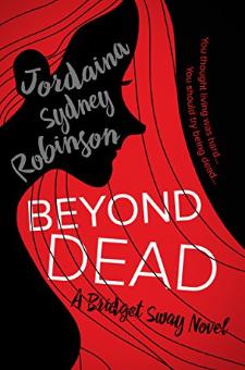 Beyond Dead (Book 1)
