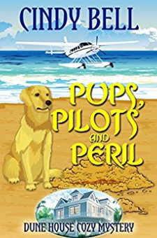 Pups, Pilots and Peril (Dune House Cozy Mystery, Book 11)