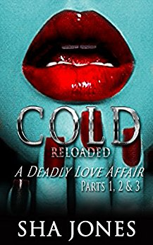 Cold: Reloaded (Parts 1, 2, 3)