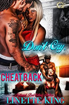 Don't Cry, Cheat Back
